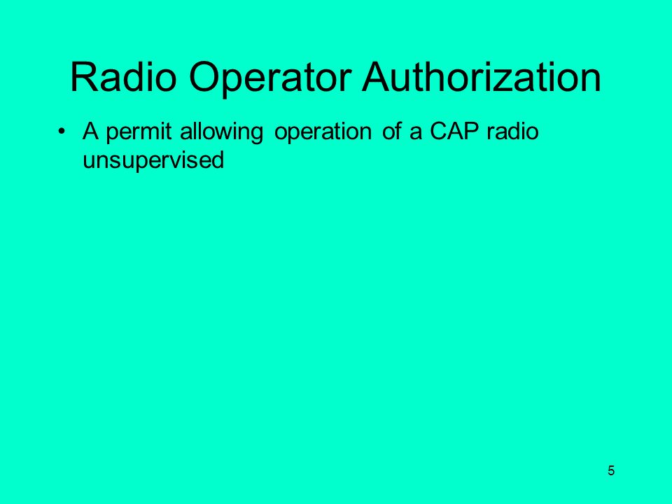 Radio Operator Authorization
