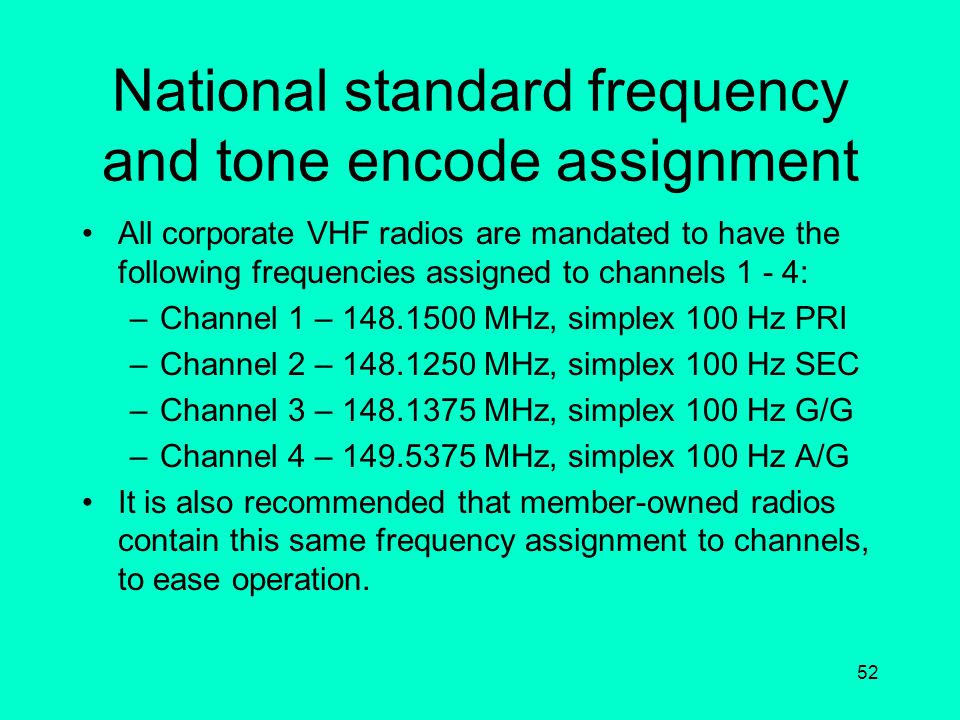 National standard frequency and tone encode assignment