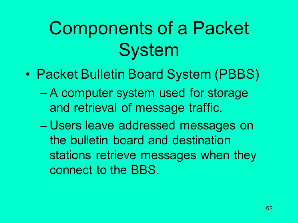 Components of a Packet System