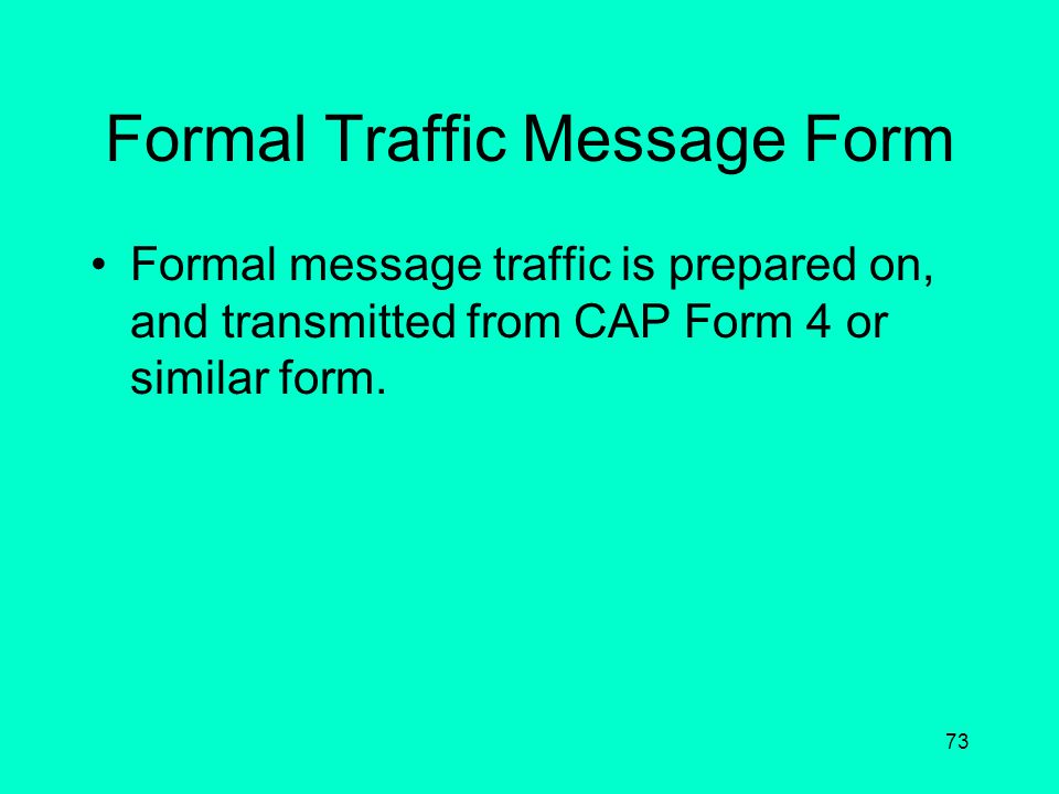 Formal Traffic Message Form