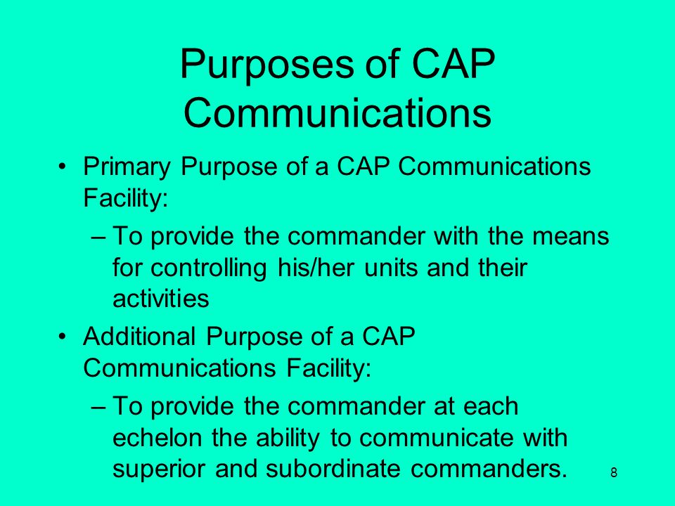 Purposes of CAP Communications