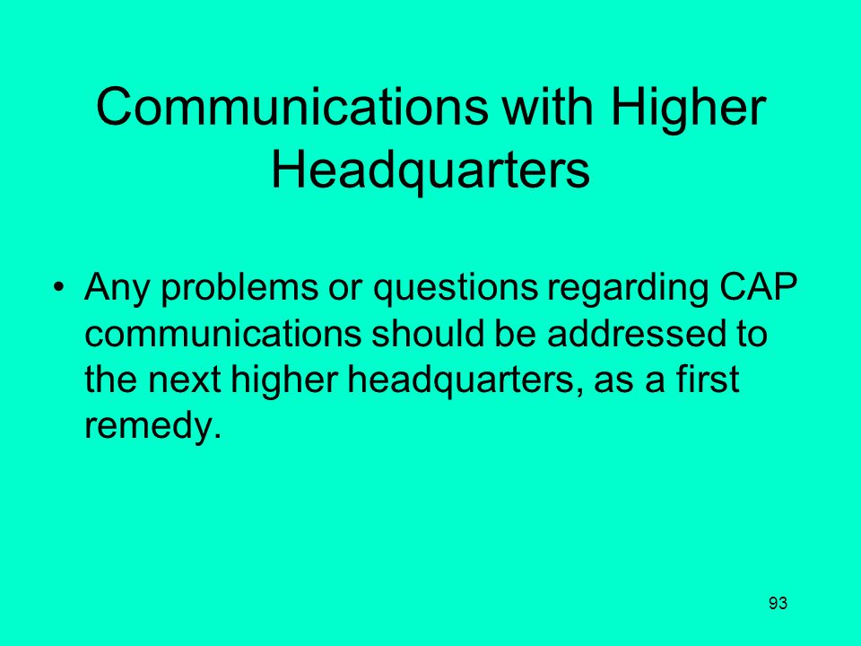 Communications with Higher Headquarters