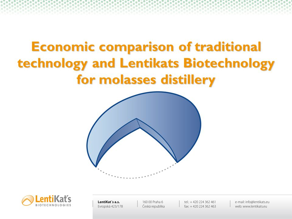 Economic comparison of traditional technology and Lentikats Biotechnology for molasses distillery