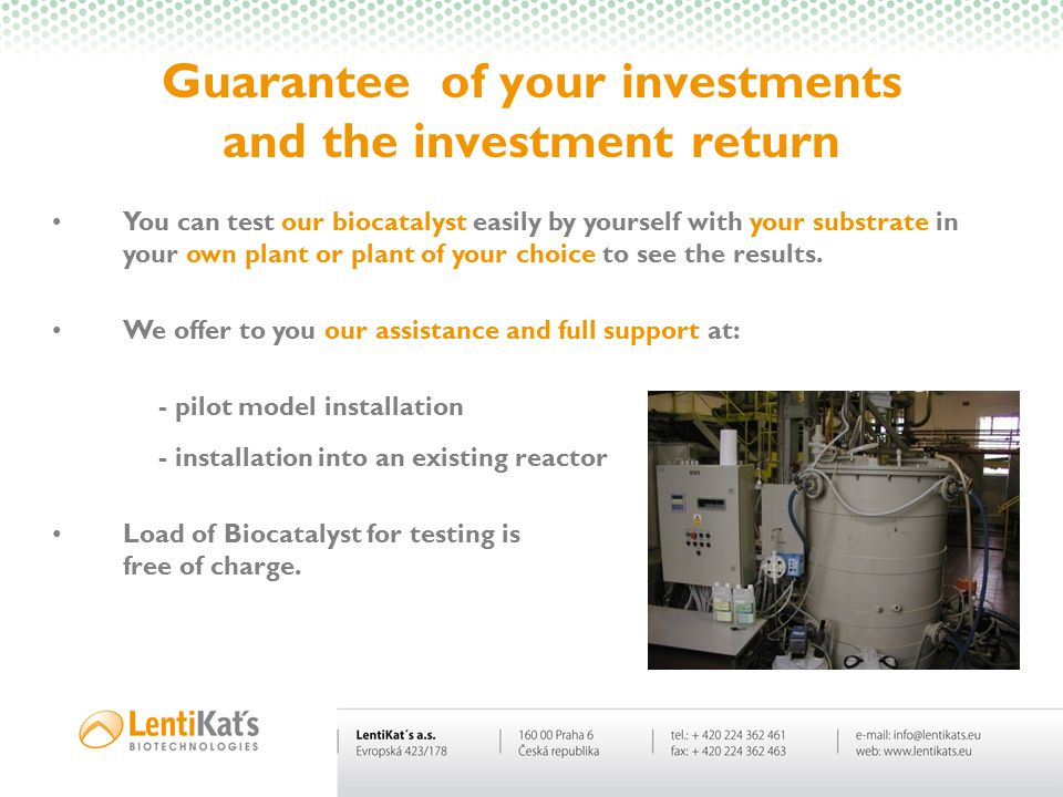 Guarantee of your investments and the investment return