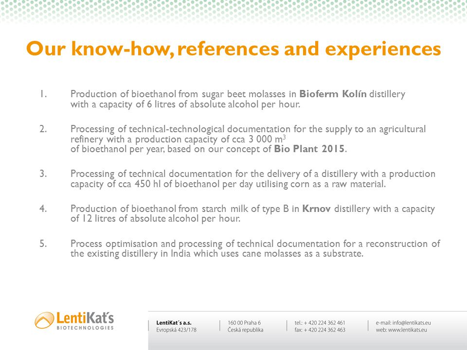 Our know-how, references and experiences