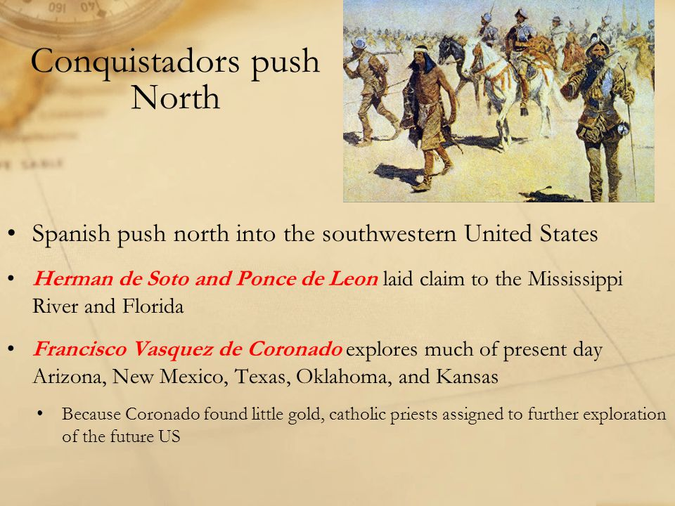 Conquistadors push North