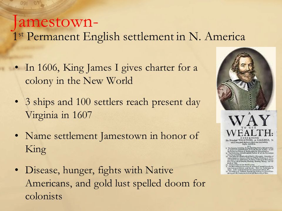 Jamestown- 1st Permanent English settlement in N. America