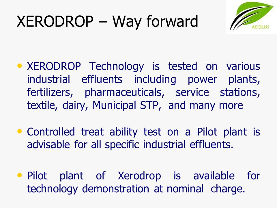XERODROP – Way forward