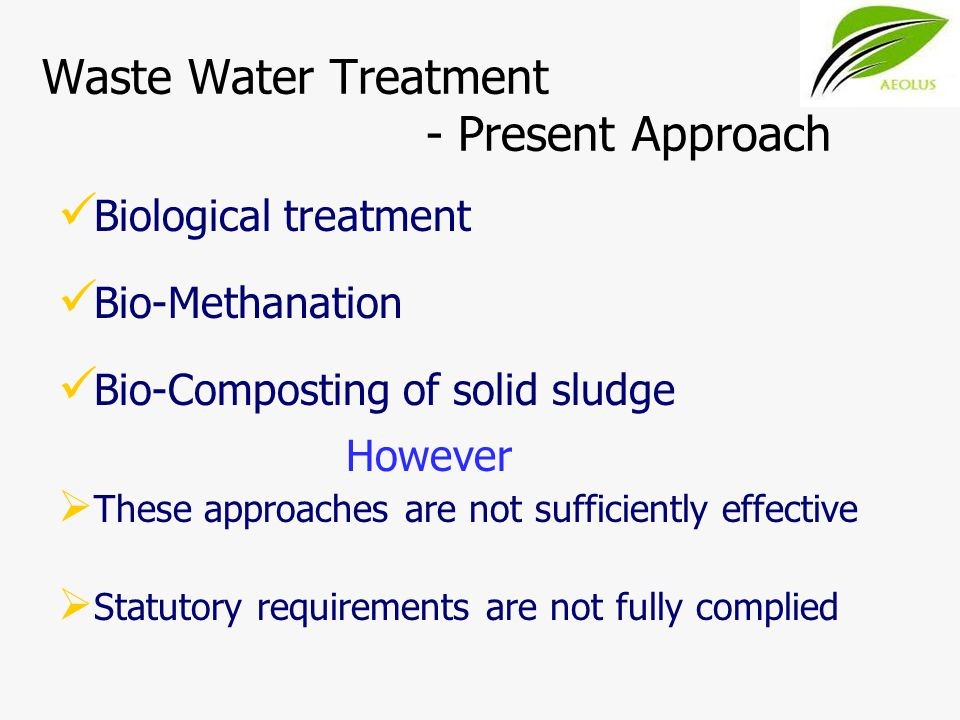 Waste Water Treatment - Present Approach