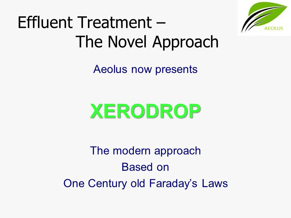 Effluent Treatment – The Novel Approach