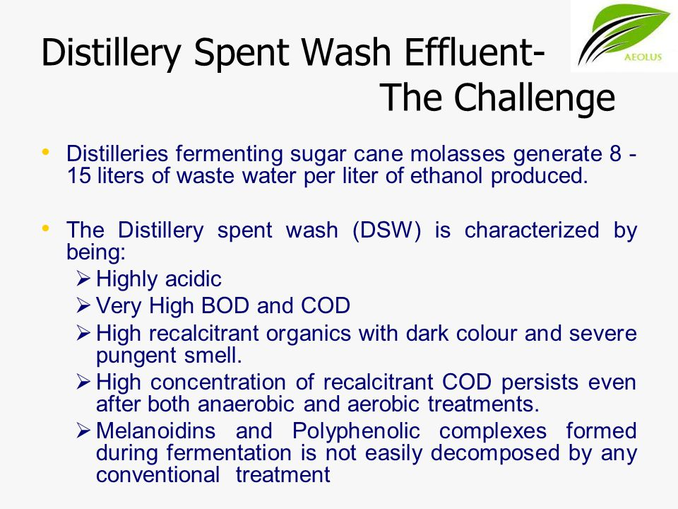 Distillery Spent Wash Effluent- The Challenge