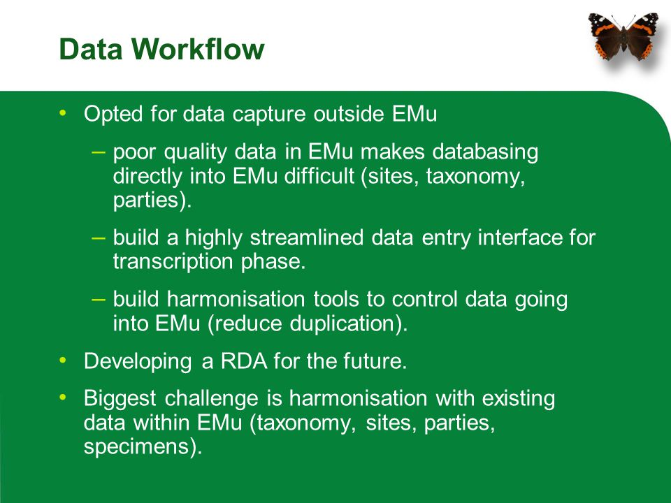Data Workflow Opted for data capture outside EMu