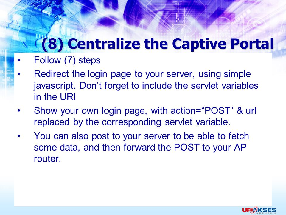 (8) Centralize the Captive Portal
