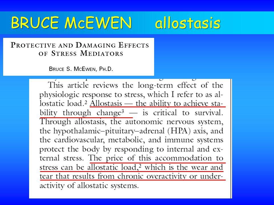 BRUCE McEWEN allostasis
