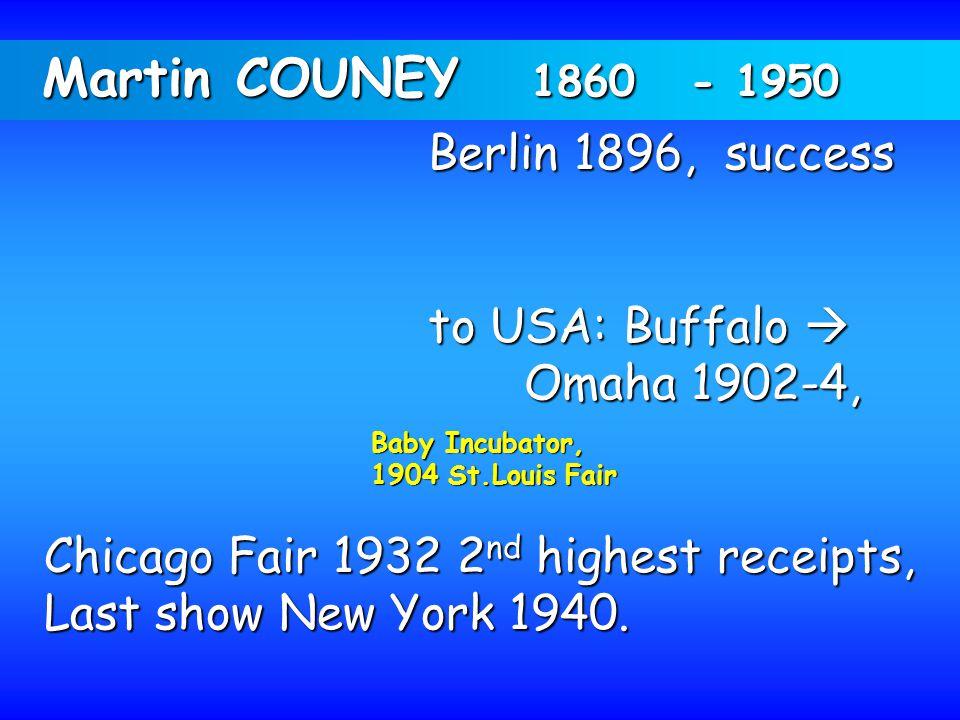 Martin COUNEY 1860 - 1950 Berlin 1896, success to USA: Buffalo 