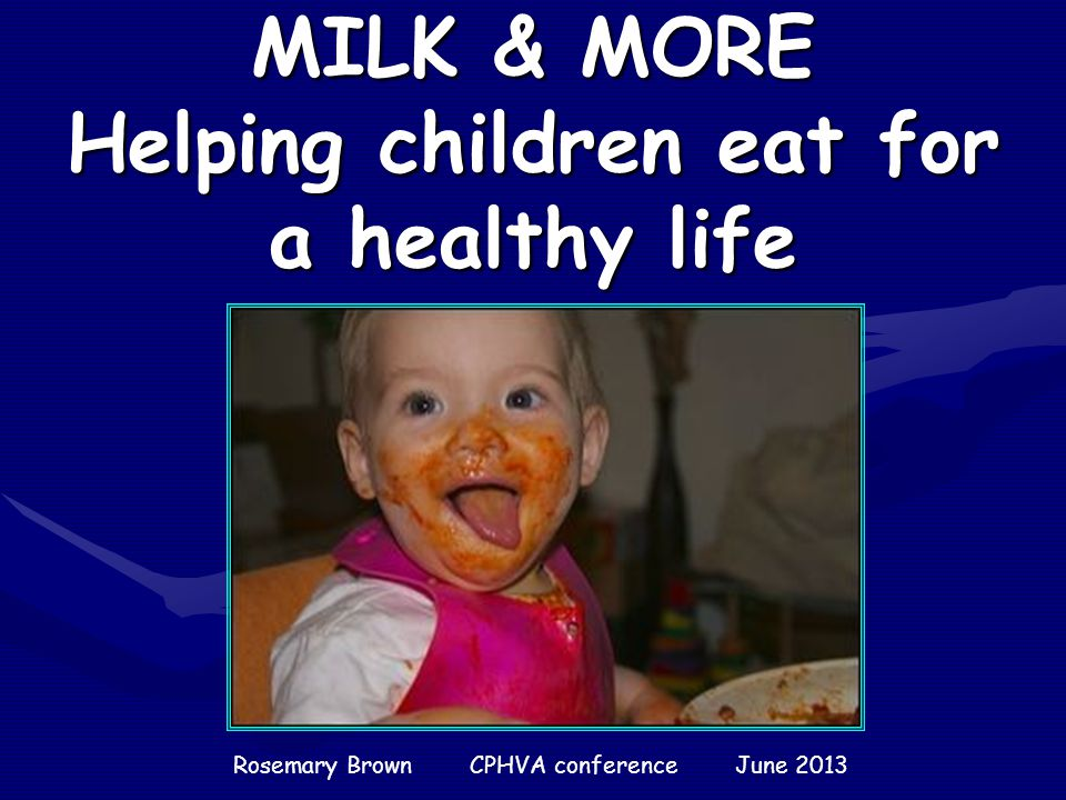 MILK & MORE Helping children eat for a healthy life