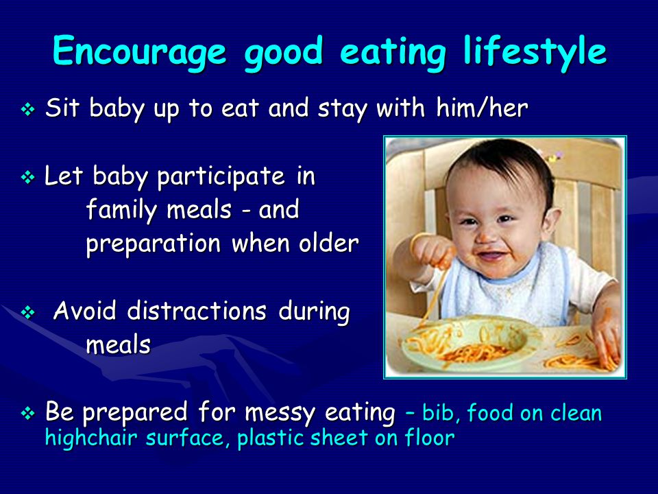 Encourage good eating lifestyle