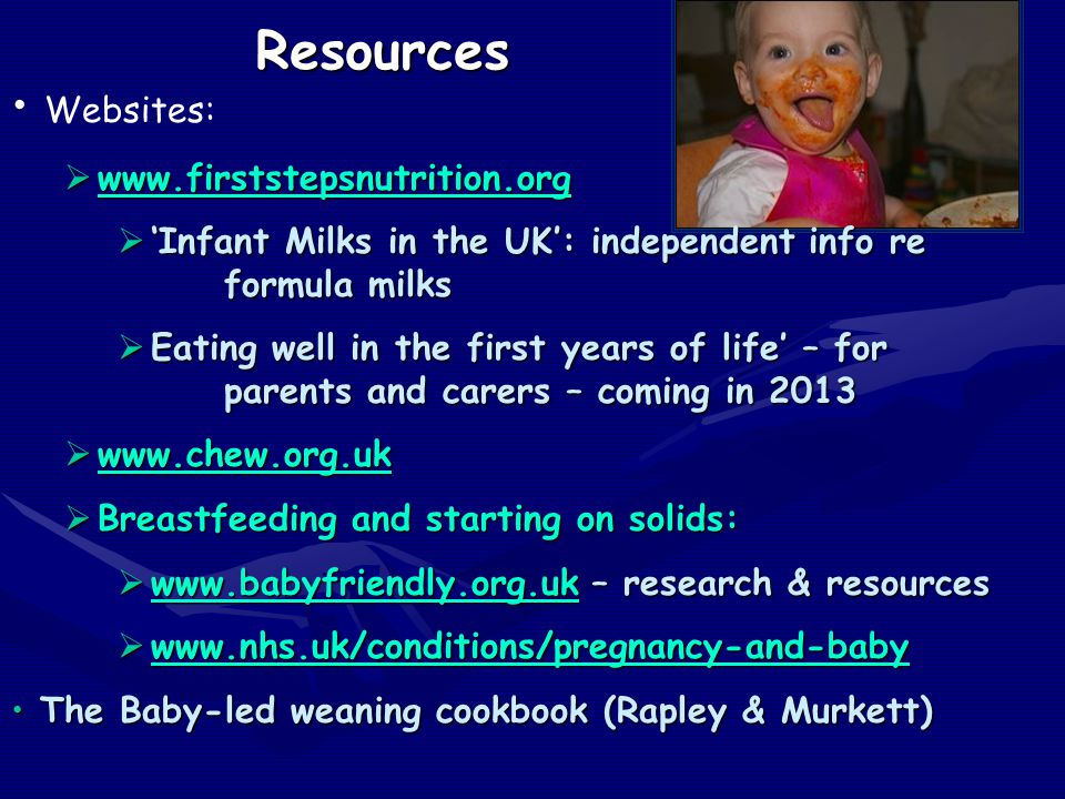 Resources Websites: www.firststepsnutrition.org