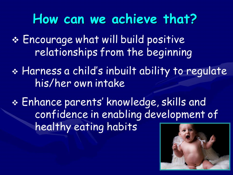 How can we achieve that Encourage what will build positive relationships from the beginning.
