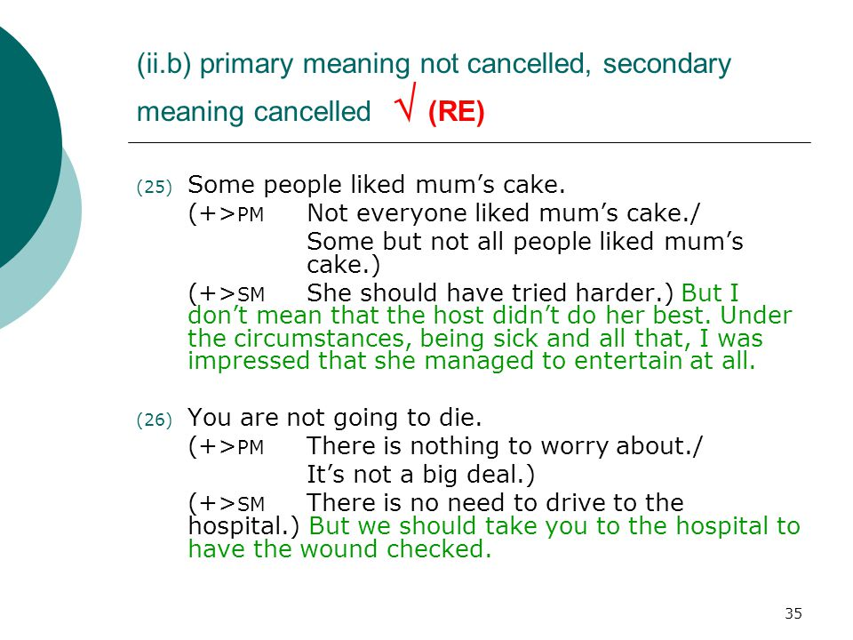 (ii. b) primary meaning not cancelled, secondary meaning cancelled