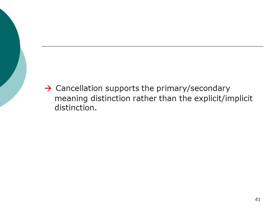  Cancellation supports the primary/secondary meaning distinction rather than the explicit/implicit distinction.