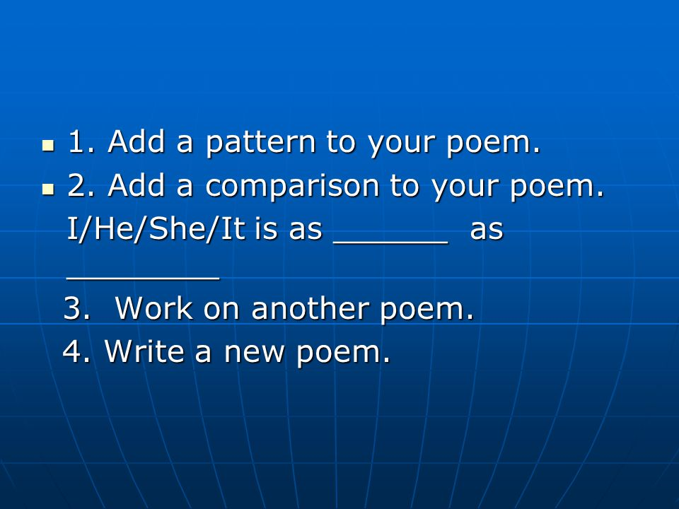 1. Add a pattern to your poem.