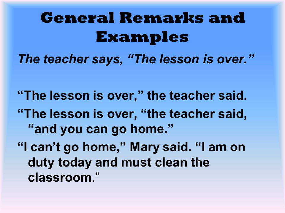 General Remarks and Examples