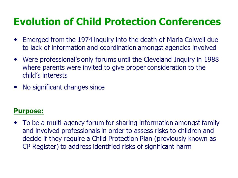 Evolution of Child Protection Conferences
