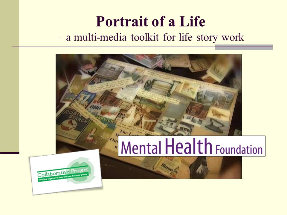 Portrait of a Life – a multi-media toolkit for life story work