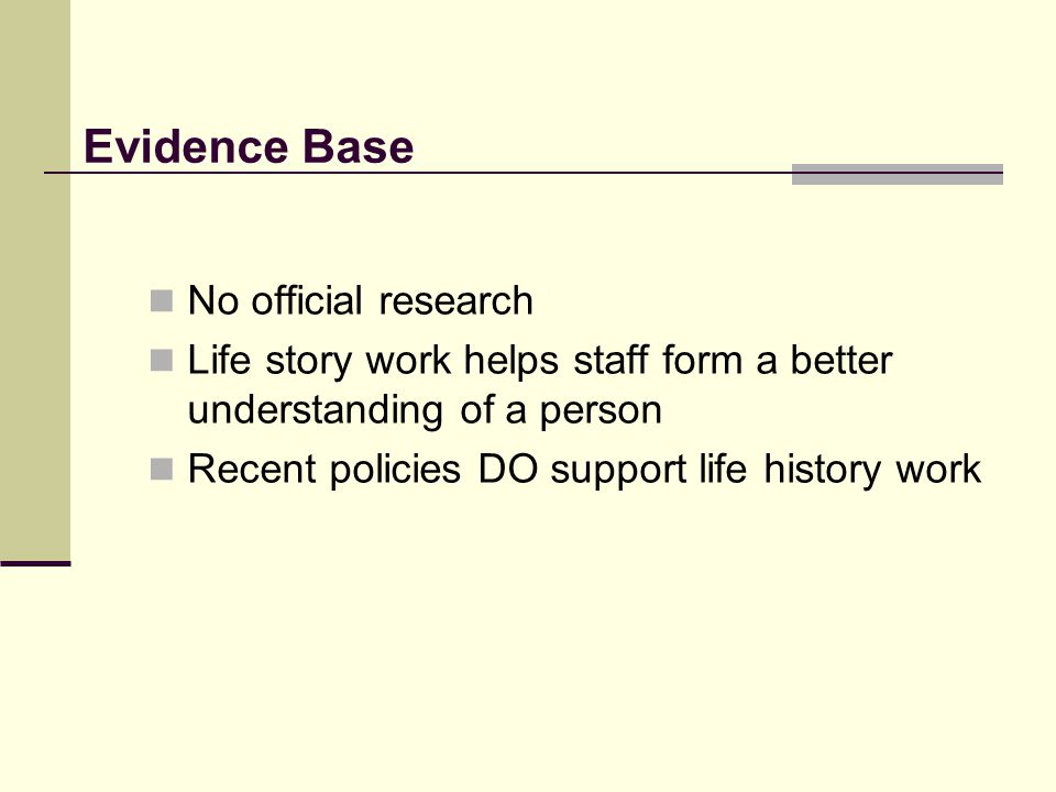 Evidence Base No official research
