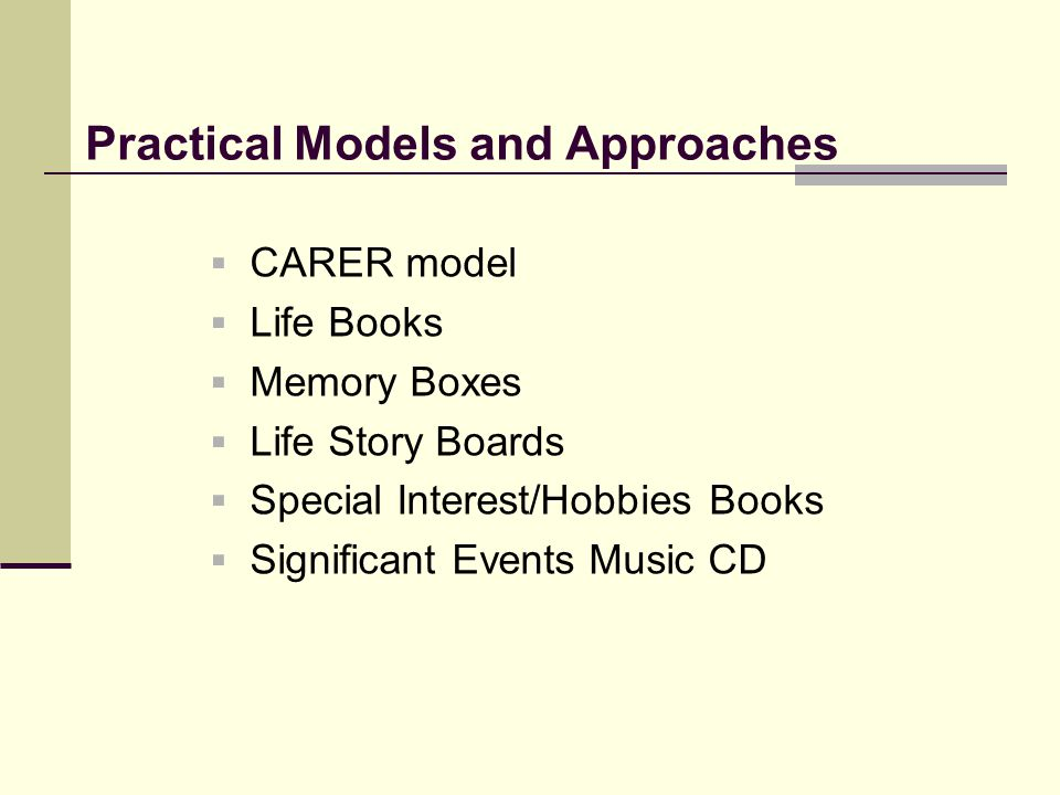 Practical Models and Approaches