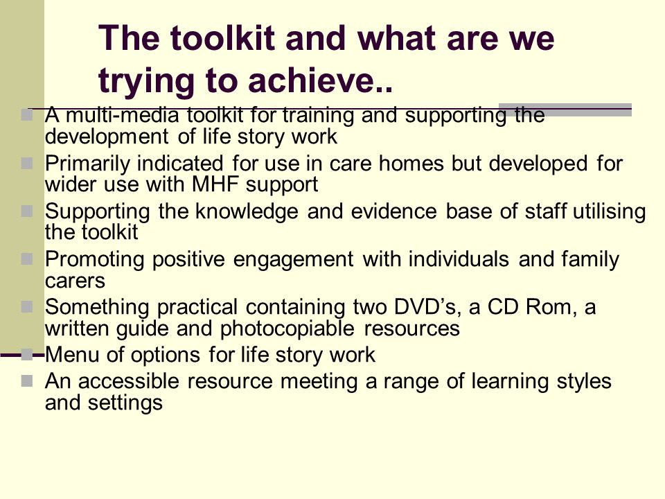 The toolkit and what are we trying to achieve..