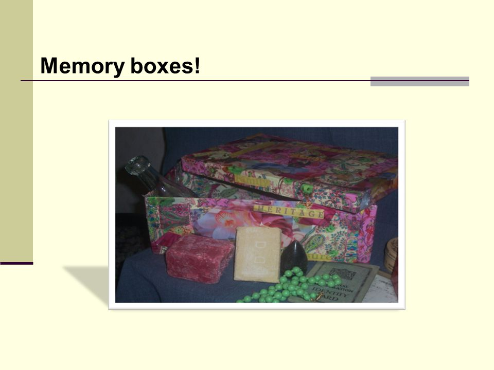 Memory boxes!