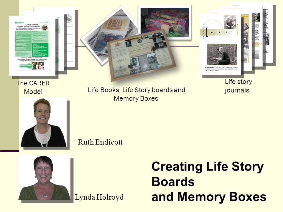 Life Books, Life Story boards and Memory Boxes