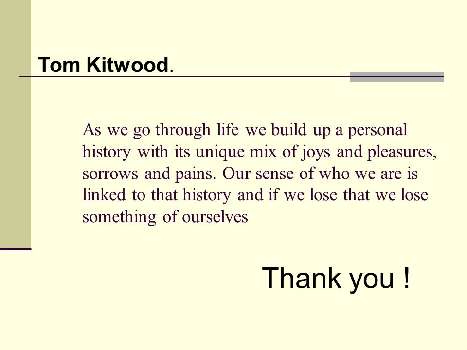 Tom Kitwood.