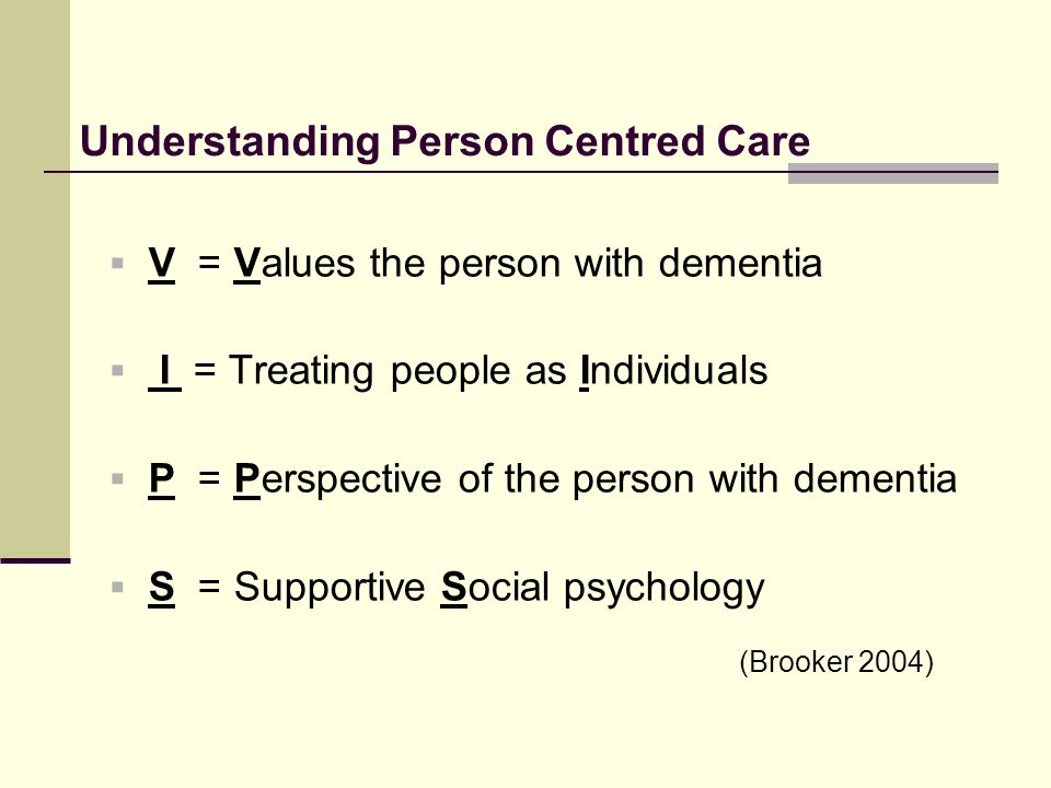 Understanding Person Centred Care