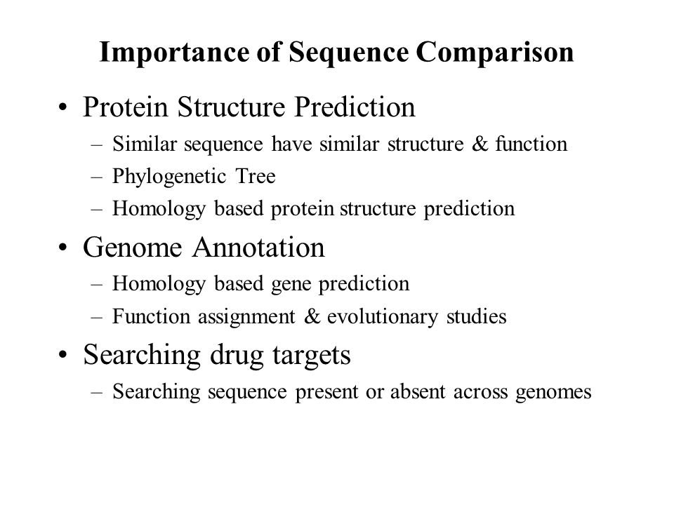 Importance of Sequence Comparison