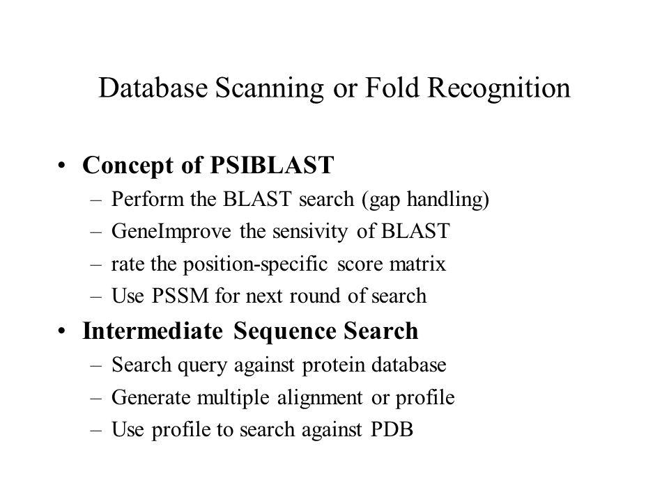 Database Scanning or Fold Recognition