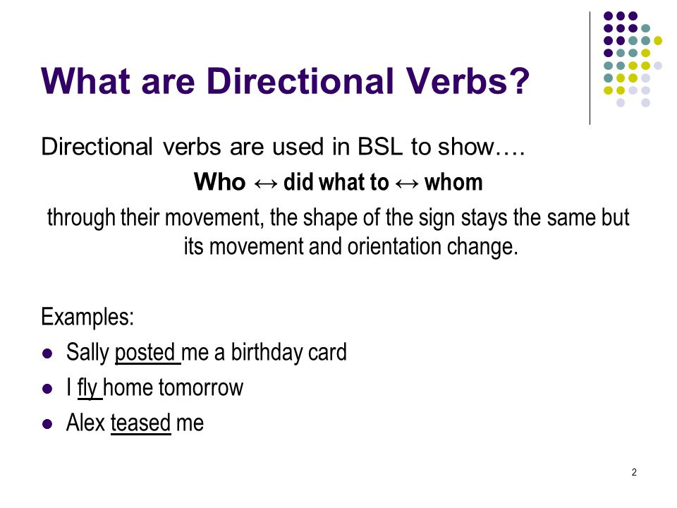 What are Directional Verbs