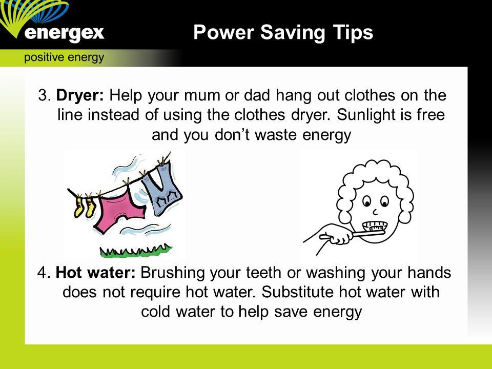 Power Saving Tips