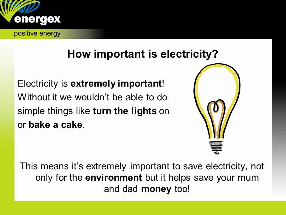 How important is electricity