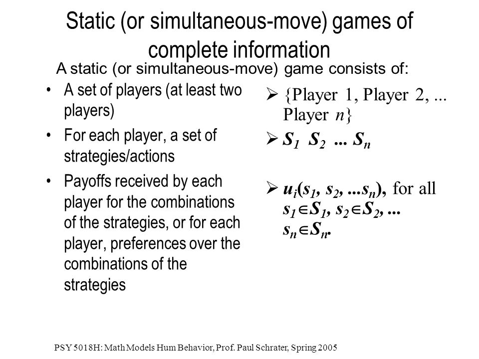 Static (or simultaneous-move) games of complete information