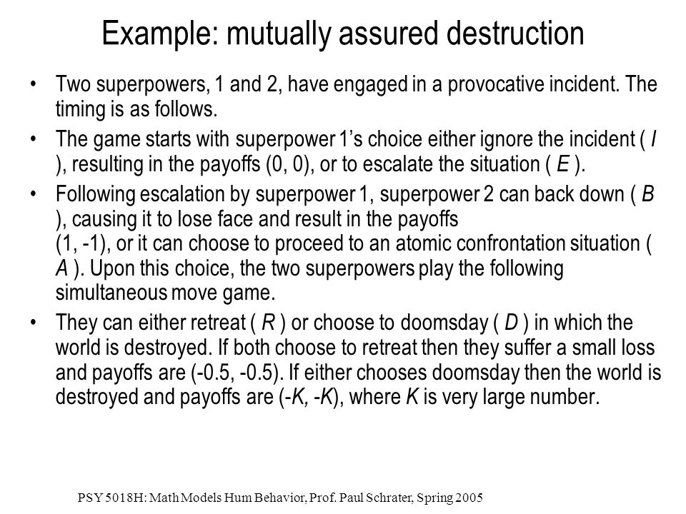 Example: mutually assured destruction