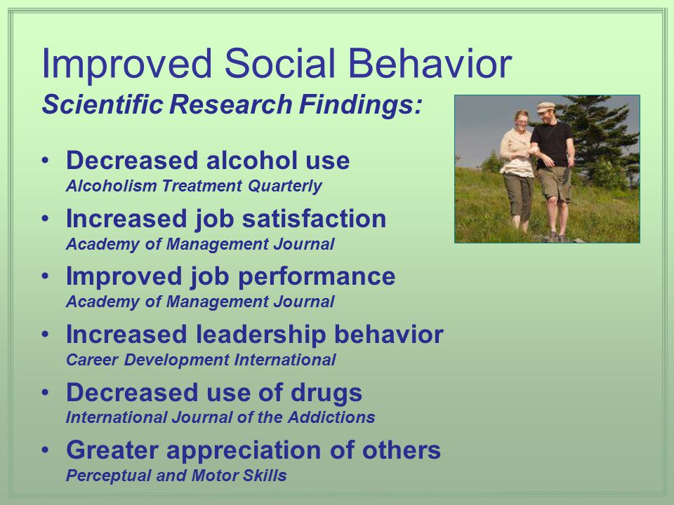 Improved Social Behavior