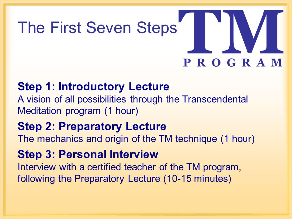 TM The First Seven Steps P R O G R A M