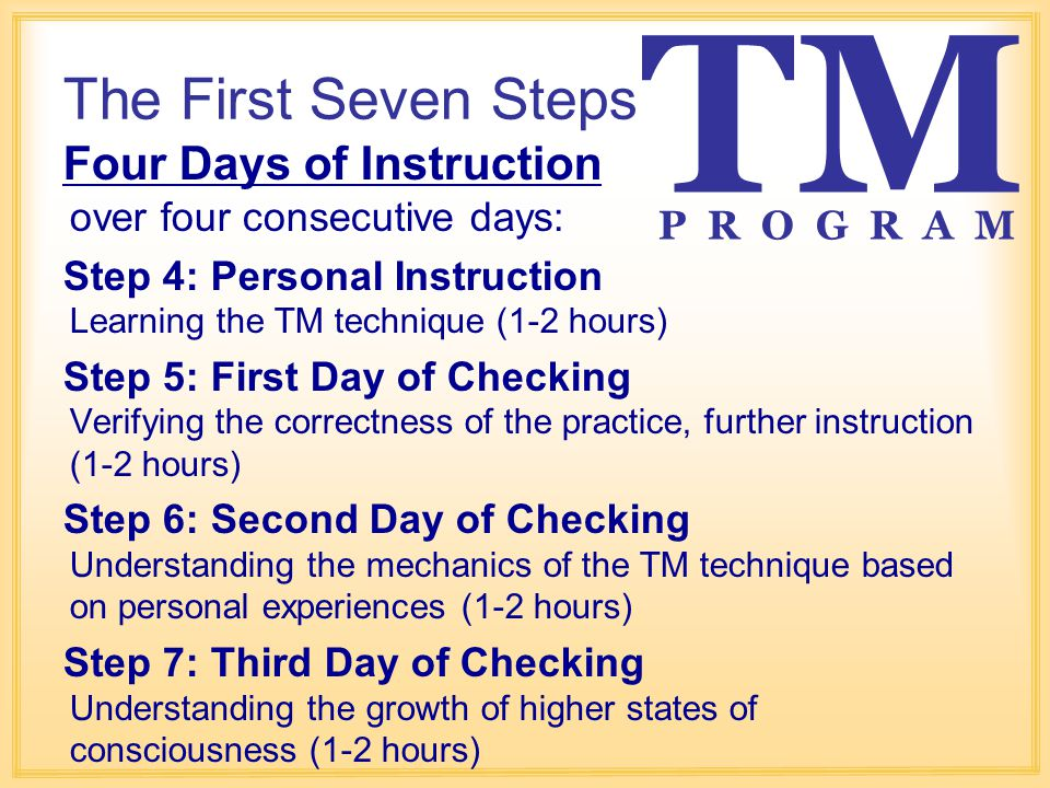 TM The First Seven Steps