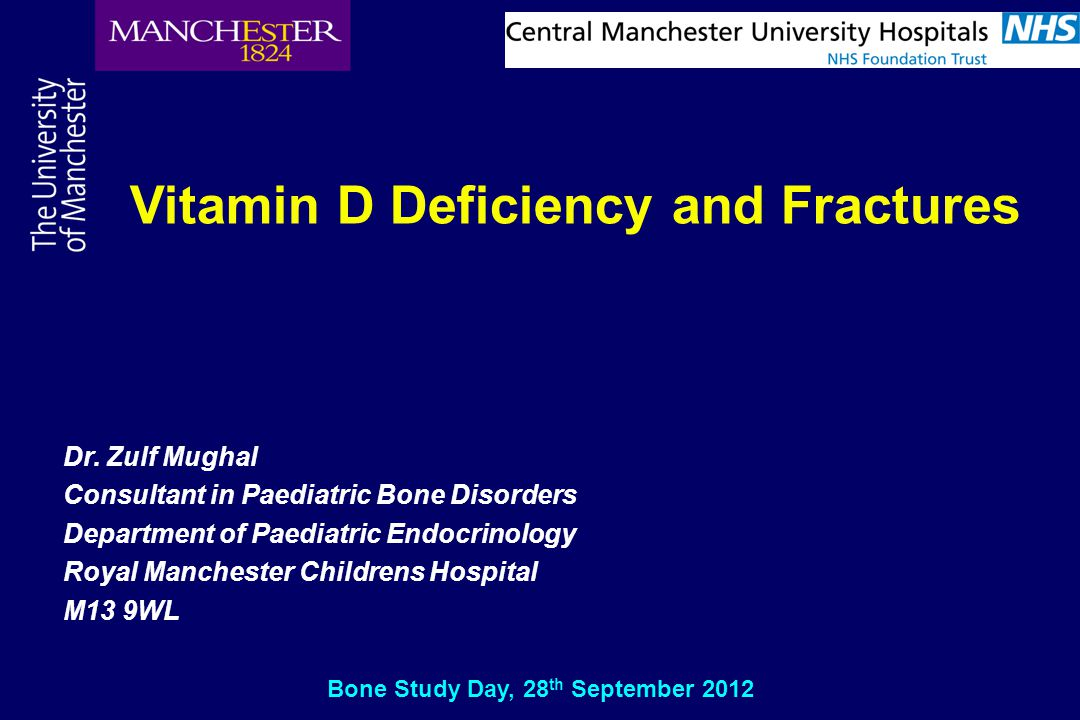 Vitamin D Deficiency and Fractures Bone Study Day, 28th September 2012