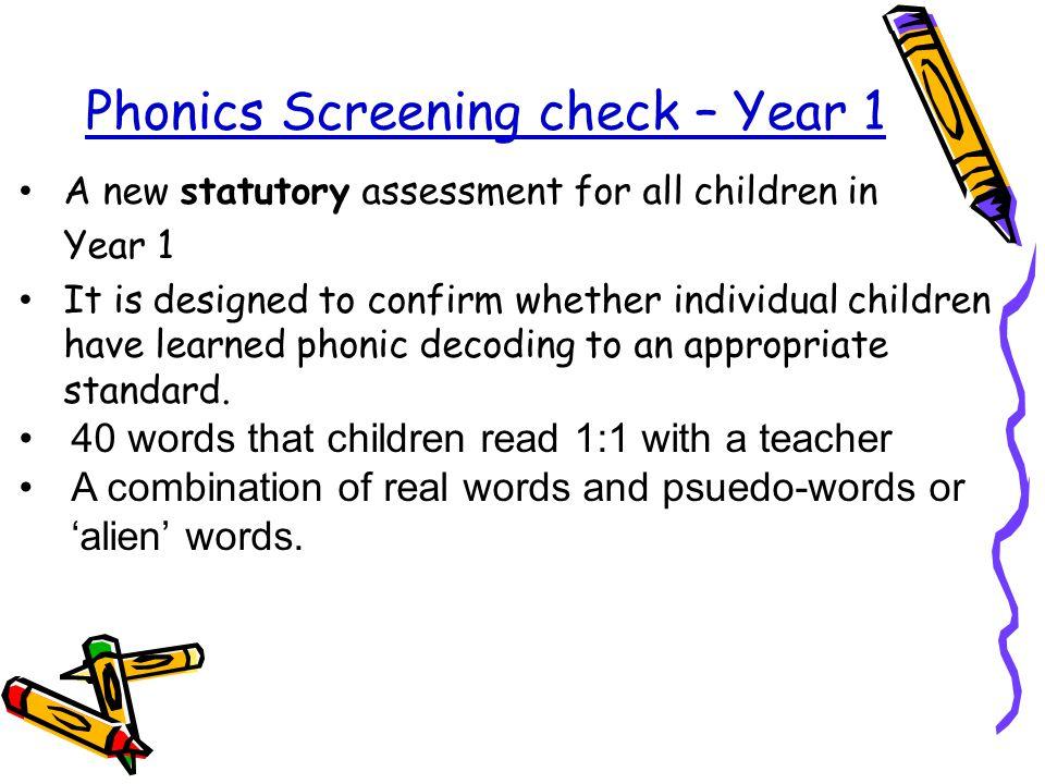 Phonics Screening check – Year 1