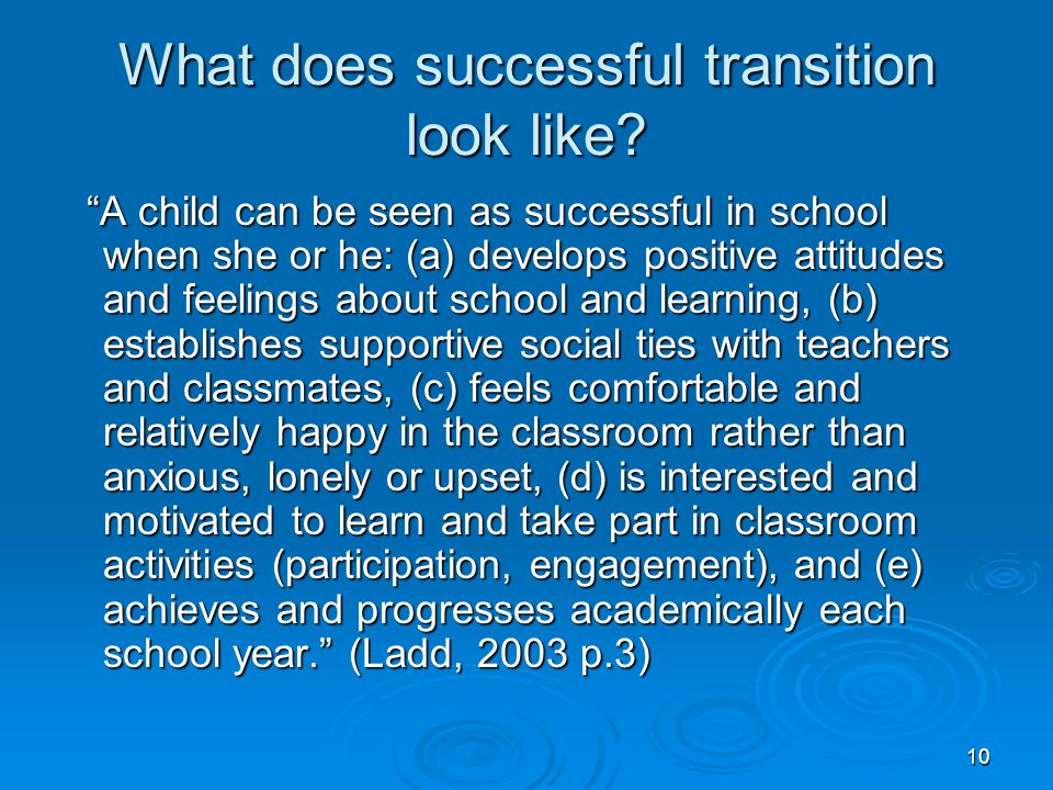 What does successful transition look like