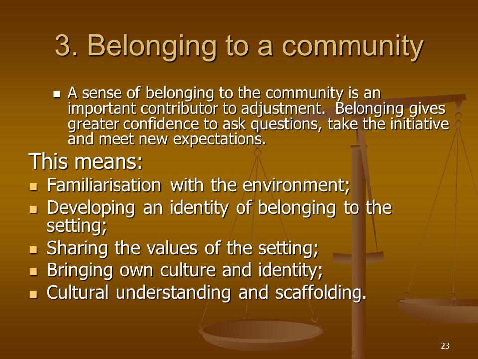 3. Belonging to a community